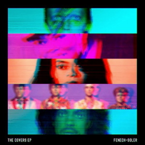 Fenech Soler - The Covers EP