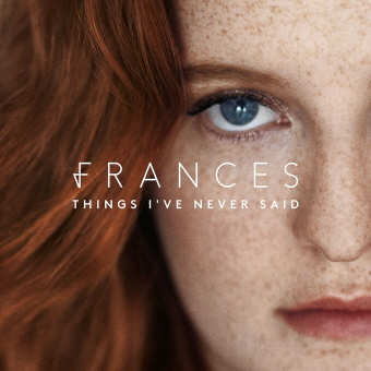 Frances - Things Ive Never Said