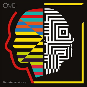 OMD - The Punishment Of Luxury