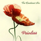 The Cautious Arc - Painless